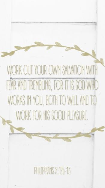 Philippians 2:12b-13
